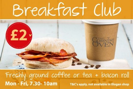 Breakfast Club coffee/tea and bacon roll